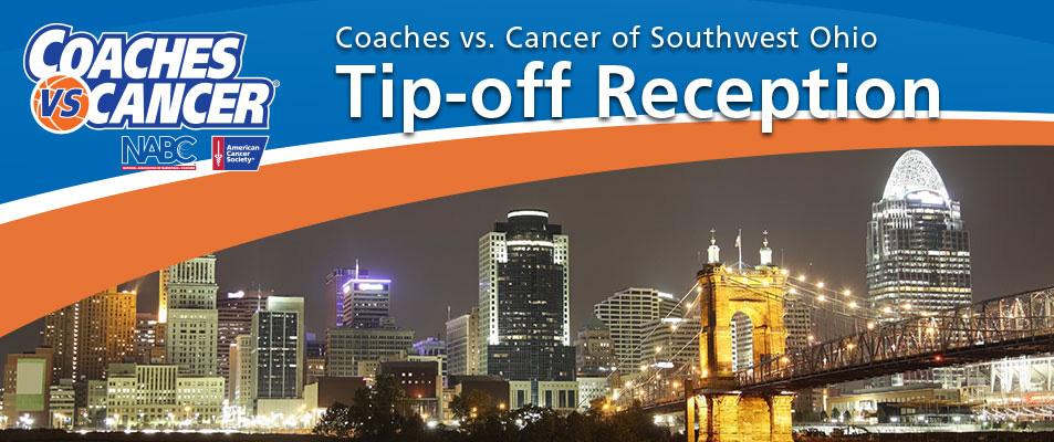 Coaches vs Cancer SW Ohio Tip-Off Reception